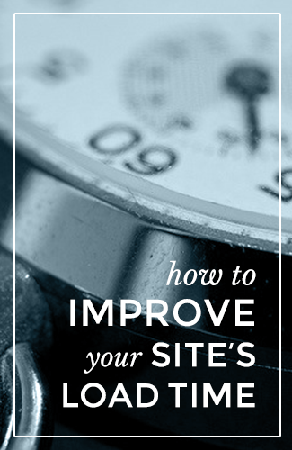 How to improve your site's load time